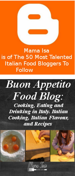 Click here to see Mama Isa's Food Blog Buon Appetito
